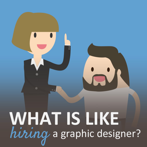 what-is-like-hiring-a-graphic-designer